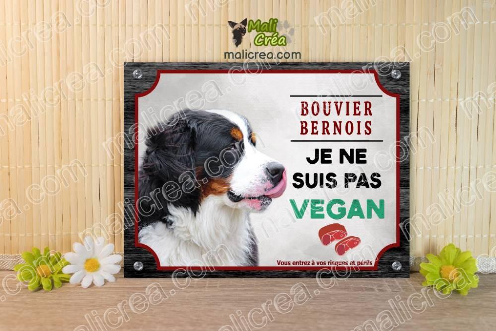 Plaque chien Bouvier Bernois pas vegan panneau fun